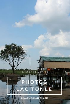 De Siem Reap à Battambang en bateau sur le Lac Tonle à la découverte des villages sur pilots et de la vie lacustre.