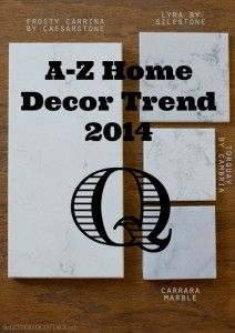 Q is for…Quartz! A-Z Home Decor Trend 2014 with Alice T. Chan