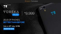 yuyurkeaplus_big http://otstop.com/micromax-to-launch-yu-yureka-plus-in-india-from-july-24-only-on-amazon/
