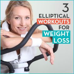 Lose weight with these 3 different elliptical workouts.