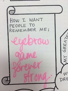 Eyebrow game forever strong.