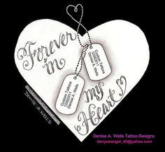 Forever in my Heart with Dog Tags Tattoo Design by Denise A. Wells | Flickr - Photo Sharing!