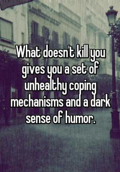 Actually My Dark Sense Of Humor Makes People Laugh. Its Not As Horrific As Others Who Display Dark Humor. Quotes To Live By, Me Quotes, Funny Quotes, Funny Memes, Dark Humor Quotes, Sarcastic Memes, Quotes Pics, Quotes Images, Funny Shit
