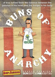 A Bob's Burgers + Sons of Anarchy Mashup Poster: BUNS OF ANARCHY