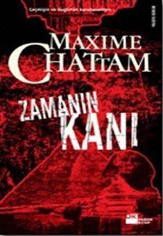 zamanin kani - maxime chattam - dogan kitap  http://www.idefix.com/kitap/zamanin-kani-maxime-chattam/tanim.asp
