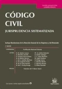Código civil : con jurisprudencia sistematizada