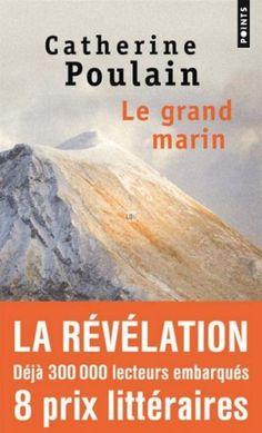 Editions Points - Récit - Le Grand Marin (Catherine Poulain)