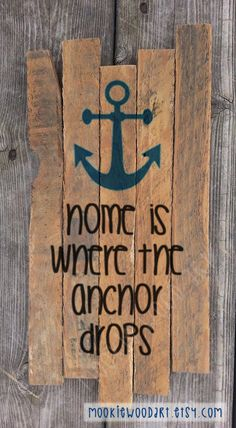 Home is where the anchor drops painting on reclaimed wood sign / sailing / cruising / ocean