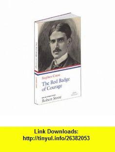Stephen Crane The Red Badge of Courage (Library of America Paperback Classics) (9781598530612) Stephen Crane, Robert Stone , ISBN-10: 1598530615  , ISBN-13: 978-1598530612 ,  , tutorials , pdf , ebook , torrent , downloads , rapidshare , filesonic , hotfile , megaupload , fileserve