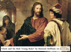 """Beautiful reproduction of the painting """"Christ and the Rich Young Ruler"""" by Heinrich Hoffman. Get it now on  http://www.catholictothemax.com"""