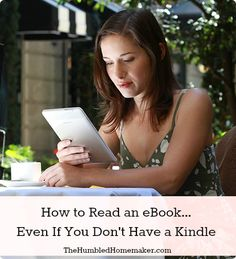 How to Read an eBook Even If You Don't Have a Kindle - The Humbled Homemaker