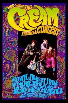 Cream Farewell concert poster by Bob Masse. Bob produced memorable concert posters for bands as far back as the and helped pioneer the emerging psychedelic art genre. Rock Posters, Band Posters, Psychedelic Rock, Psychedelic Posters, Psychedelic Artists, Rock And Roll, Vintage Rock, Vintage Music, Vintage Concert Posters