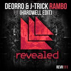 Rambo - Deorro & J-Trick (Hardwell Edit).                                                             Revealed Recordings REVR111