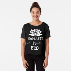 ' Namaste In Bed Fitness Pose & White Lotus - Saying Letter Print' Chiffon Top by Print Chiffon, Chiffon Tops, Bed Yoga Poses, White Lotus, Namaste, Fitness Models, Artists, Group, Printed