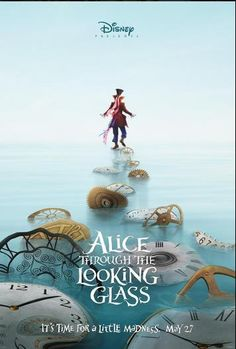 It's time for a little madness! Check out the teaser posters for ALICE THROUGH THE LOOKING GLASS, in theaters on May 27! #D23Expo