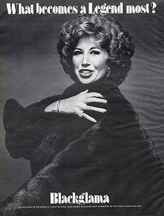 "Beverly Sills - Blackglama Mink ""What Becomes A Legend Most?"" Ad Campaign (1975)."