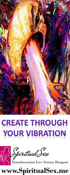 PIN IT if you create through your vibration! www.spiritualsex. #tantra #tantricsex #spiritual #spirituality #spiritualsex #cosmosblend #karmasutra #orgasm #adulttoys #adultpills #orgasmicmeditation #love #light #awakening #yoga #metaphysical #intuition #sex #sextoys #essentialoil, tantra, tantric sex, spiritual, spirituality, spiritual sex, cosmosblend, karmasutra, orgasm, adult toys, yoga, metaphysical, essential oil, Abraham Hicks