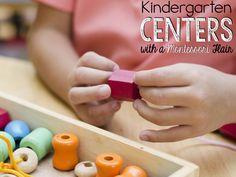 Centers with a Montessori flair