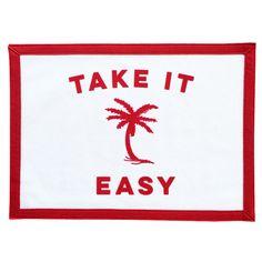 """""""Take It Easy"""" Felt Banner"""