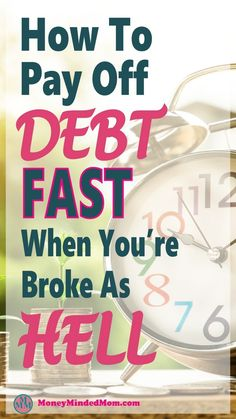 How To Pay Off Debt Fast When You're Broke As Hell~ Paying off debt is really difficult, especially when living from paycheck to paycheck. Read on to learn how to get out of debt fast even if you don't think you can. debt | debt payoff | money | paying off debt | debt free #debt #money #finance #debtfree #payoffdebt #debtpayoff