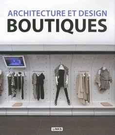 Architecture et design de boutiques - C. Broto i Comerma, J. Krauel - Librairie Eyrolles
