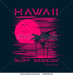 Vector illustration on the theme of surf and surfing in Hawaii. Grunge background. Typography, t-shirt graphics, print, poster, banner, flyer, postcard