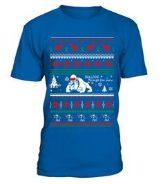 # Bulldog Through The Snow Ugly Christmas TShirt .  Bulldog Through The Snow Ugly Christmas TShirt  HOW TO ORDER:  1. Select the style and color you want:  2. Click Reserve it now  3. Select size and quantity  4. Enter shipping and billing information  5. Done! Simple as that!  TIPS: Buy 2 or more to save shipping cost!   This is printable if you purchase only one piece. so dont worry, you will get yours.   Guaranteed safe and secure checkout via:  Paypal | VISA | MASTERCARD