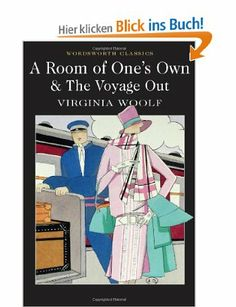 Room of One's Own & The Voyage Out Wordsworth Classics: Amazon.de: Virginia Woolf 2,45€