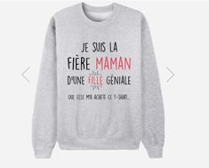 Le pull in-con-tour-nable ! Sweat Shirt, Cool T Shirts, Tee Shirts, Pull Quotes, Beau T-shirt, Funny Sweaters, Custom T, Family Shirts, Looks Cool
