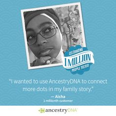 Meet Aisha, the one millionth customer tested with AncestryDNA. Learn what makes you unique and take advantage of 20% off AncestryDNA: http://ancstry.me/1hyGg3L (Offer open to U.S. customers only; expires August 17, 2015 at 11:59 p.m. ET)  #familyhistory