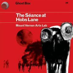 Mount Vernon Arts Lab: The Séance at Hobs Lane
