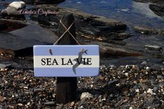 Sea la Vie Sign, Motivational Quote Sign, French Sign, Nautical Sign, Seagull Sign, Wall Decoration, Beach Decor, Nautical Gift by AmeliesCrafthouse on Etsy
