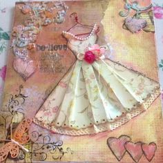 mixed media Dress By Jeanelle Downey Decoupage Vintage, Shabby Vintage, Mixed Media Canvas, Mixed Media Art, Altered Canvas, Mixed Media Tutorials, Shabby Chic Cards, Dress Card, Quilting For Beginners