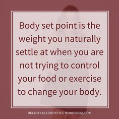 Your body set point is also known as your natural weight. . Learn more about body set point at http://wp.me/p6LHEX-NK. . #bodysetpoint