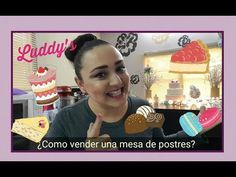 ¿Como vender una mesa de Postres? ❤ Luddy's Tips - YouTube How To Make Letters, Cake Business, Candy Buffet, Cake Pops, Sweet Treats, Easy Meals, Sweets, Youtube, Lettering
