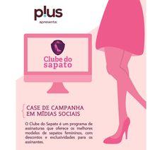 Case de campanha em Mídias Sociais www.clubedosapato.com