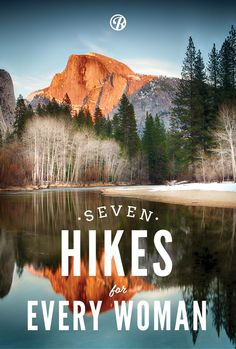 7 Hikes for Every Woman [and man]