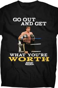 Get What You're Worth Rocky Balboa T-Shirt: Mens Rocky Shirts