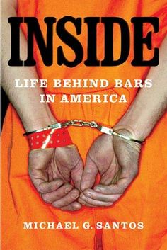 inside: Life Behind Bars in America by Michael G. Santos   Traded In recently @ Canterbury Tales Bookshop / Book exchange / Cafe / Guesthouse / Pattaya, Thailand.  American jails and prisons confine nearly 13.5 million people each year, and it is estimated that 6 to 7 percent of the U.S. population will be confined in their lifetimes.  Despite these disturbing numbers, little is known about life inside beyond the mythology of popular culture.  Do time at Canterbury Tales Bookshop, Pattaya...