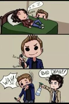 Let's face it, everyone wanted Dean to be a childish demon and Cas to be the disapproving parent:)