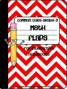 Third Grade Common Core Math Flaps for Interactive Notebooks