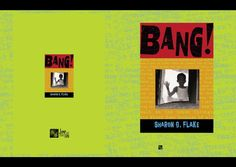 BANG! by Sharon Flake discussion guide