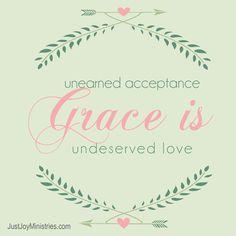 Grace...What Is It? — Just Joy Ministries