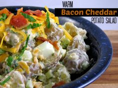 Warm Bacon Cheddar Potato Salad!  This can be quickly made and served right before eating but it also tastes fantastic cold!