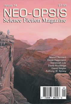 Issue 14 of Neo-opsis Science Fiction Magazine, published May Stephanie Ann Johanson's painting, Mars, was used for the cover of issue Science Fiction Magazines, Science Magazine, Savannah Chat, Magazine Covers, Mars, Authors, Movie Posters, Writing, Business