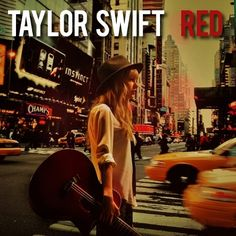 Taylor Swift - RED!! I can't wait until October 22nd!!