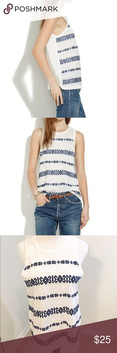 """Madewell embroidered tank top Madewell embroidered tank top. Size small, excellent condition.  Armpit to armpit 18 1/2""""  just under 25"""" shoulder to hem. Madewell Tops Tank Tops"""