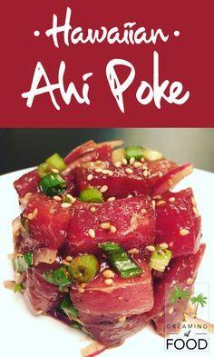 Hawaiian Ahi Poke - recipe on www.dreamingoffood.com