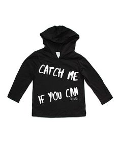 Look at this Young and Free Apparel Black 'Catch Me If You Can' Hoodie - Infant & Toddler on #zulily today!