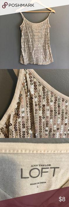 Loft ladies L sequin cami Loft Ladies L, tan with sequins and adjustable straps. Worn but in good condition. LOFT Tops Camisoles